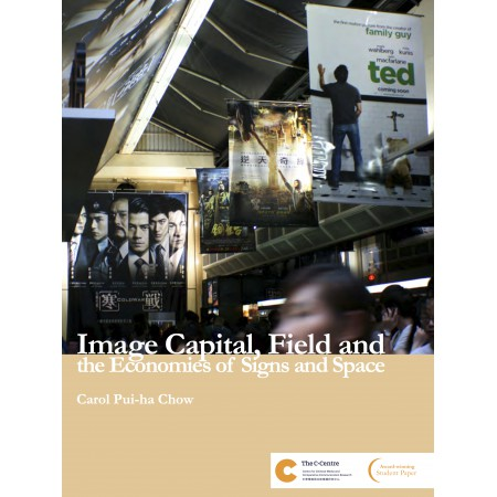 Image Capital, Field and the Economies of Signs and Space