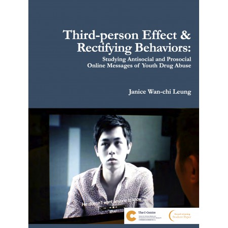 Third-person Effect & Rectifying Behaviors: Studying Antisocial and Prosocial Online Messages of Youth Drug Abuse